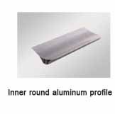 Inner round aluminum profile